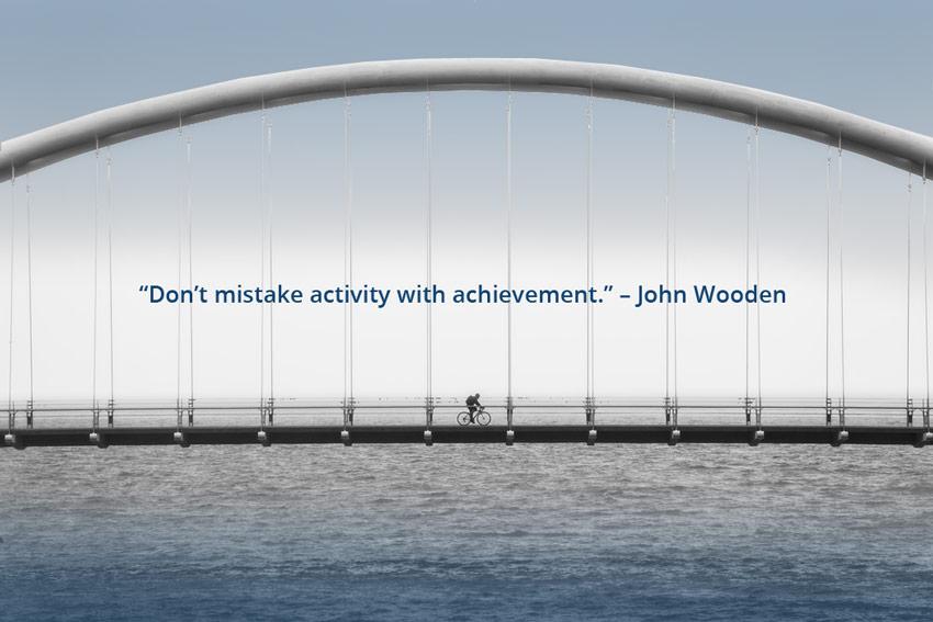 Do Less. Achieve More.